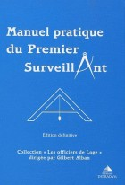 Manuel pratique du premier surveillant