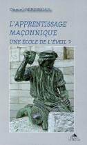 L'apprentissage maconnique - Une école de l'éveil ?