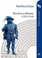Don Juan le Profane - Le Défi du Diable