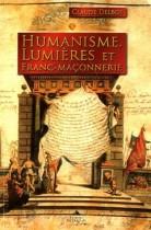 Humanisme, Lumières et Franc-maçonnerie
