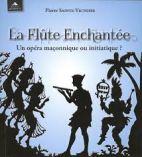 La flûte enchantée - Un opéra maçonnique ou initiatique ?