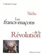 Les Francs-maçons de la Révolution