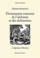 Dictionnaire raisonné de l'alchimie et des alchimistes - L'alphabet d'Hermès
