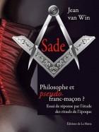 Sade philosophe et pseudo franc-maçon ?