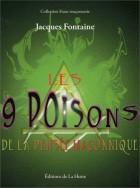 Les 9 poisons de la pensée maçonnique