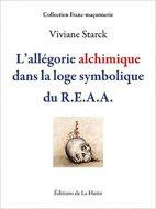 L'allégorie alchimique dans la loge symbolique du REAA
