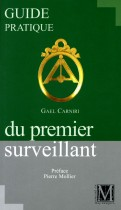 Guide pratique du premier surveillant