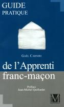 Guide pratique du l'apprenti franc-maçon