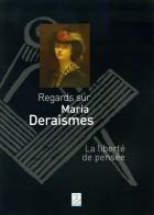 Maria DERAISMES, la liberté de pensée