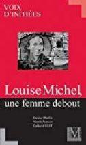 LOUISE MICHEL UNE FEMME DEBOUT