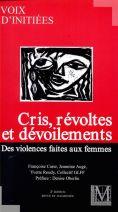 Cris, révoltes et dévoilements