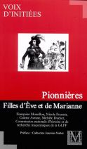 PIONNIÈRES FILLES D'EVE ET DE MARIANNE