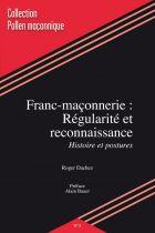 Franc-Maçonnerie: Régularité et reconaissance