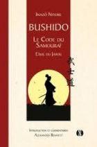 Bushido - Le code du samouraï - L'âme du Japon