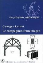 Le compagnon Franc-maçon