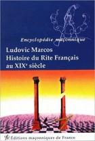 Histoire du rite français au XIX siècle