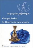 Le rose-croix franc-maçon