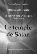 Le temple de Satan - Le serpent de la Genèse. Première septaine (Livre 1)
