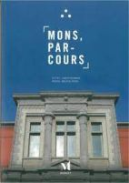 Mons, parcours