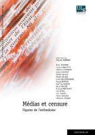 Médias et censure : figures de l'orthodoxie