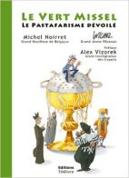 Le vert missel : Le pastafarisme dévoilé