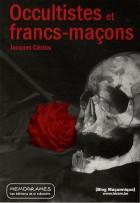 Occultistes et franc-maçons