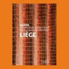 Guide Liège: Architecture moderne et contemporaine 1895-2014