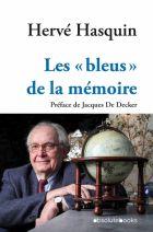 """Les """"bleus"""" de la mémoire"""