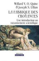 La fabrique des croyances - Une introduction au raisonnement scientifique