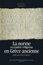 La Norme en matiere religieuse en grece ancienne