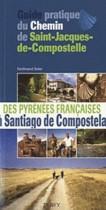 Guide pratique du chemin de Saint-Jacques de Compostelle