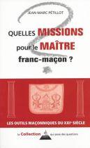 Quelles missions pour le Maître franc-maçon ?