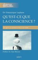 Qu'est-ce que la conscience ?