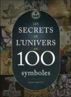 Les secrets de l'univers en 100 symboles