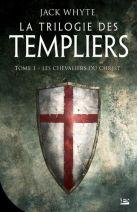 La Trilogie des Templiers Tome 1
