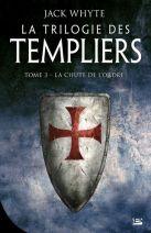 La Trilogie des Templiers Tome 3