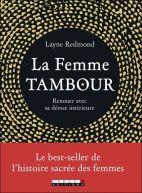 La femme Tambour - Renouer avec sa déesse intérieure