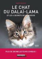Le chat du Dalaï-Lama et les 4 secrets de la sagesse - Plus de 200 000 lecteurs conquis !