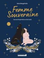 Femme souveraine - Journal d'inspirations et de rituels