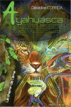 Ayahuasca - Le chemin de l'âme