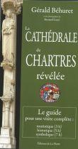 La cathédrale de Chartres révélée