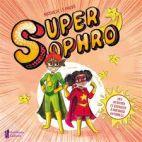Super Sophro - Des activités et exercices à partager en famille