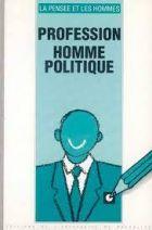 21. Profession homme politique