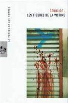 85. Génocides : Les figures de la victime