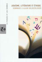 97.Judaïsme, littérature et Ethique. Hommage à Alain Goldschläger